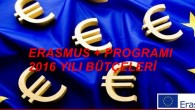 Erasmus + 2016 Yılı Ülke Bütçeleri Belli Oldu