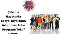 Çalışma Hayatında Sosyal Diyaloğun Arttırılması Hibe Programı Teklif Çağrısı