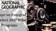 National Geographic Hikaye ve Fotoğraf Projeleri 2017 Hibe Programı