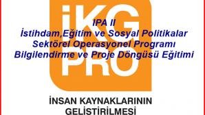 IPA II Bilgilendirme ve Proje Döngüsü Eğitimi