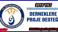 Dernekler Dairesi Başkanlığı 2018 Yılı Proje Başvuruları Başladı