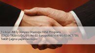 Türkiye – AB İş Dünyası Diyaloğu Hibe Programı Teklif Çağrısı