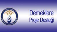 Derneklere Proje Desteği 2019 Yılı Başvuruları Başlamıştır.